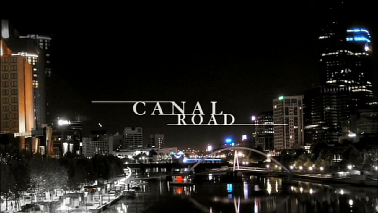 Canal Road - Opening Titles