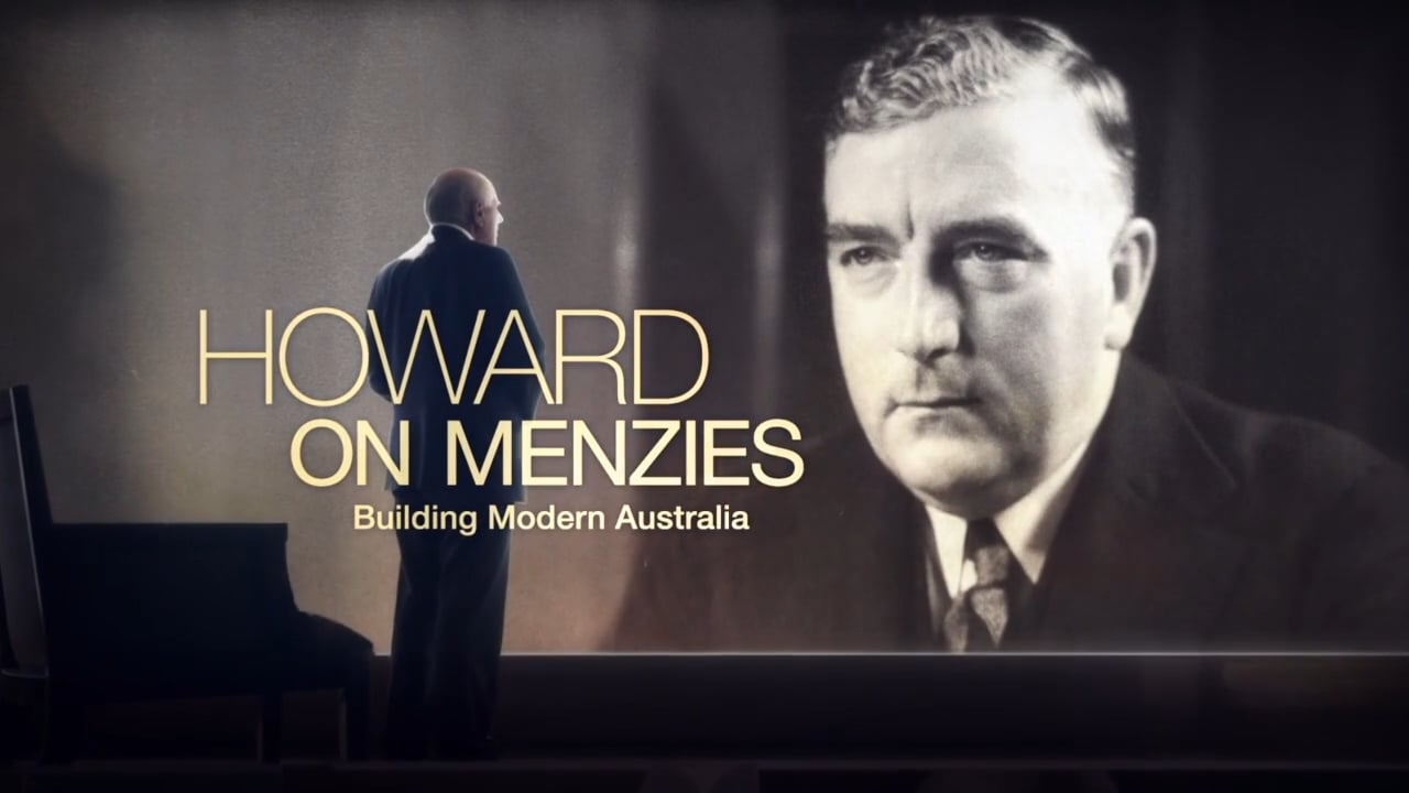 Howard on Menzies Doco - Opening Titles